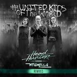 united kids of the world (remixes) (single) - headhunterz, krewella