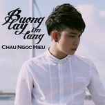 buong tay lang im (single) - chau ngoc hieu