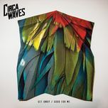 get away / good for me (single) - circa waves