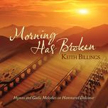 morning has broken hymns and gaelic melodies on hammered dulcimer - keith billings