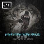 everytime i come around (single) - 50 cent
