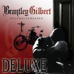 halfway to heaven (deluxe edition) - brantley gilbert