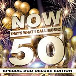now that's what i call music! 50 (deluxe edition) - v.a