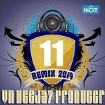vn deejay producer 2014 (vol.11) - dj