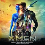 x-men: days of future past ost - john ottman