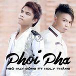 phoi pha (single) - ngo huy dong, holy thang