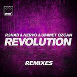 revolution (remixes ep) - r3hab, nervo, ummet ozcan