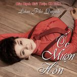 oc muon hon (vol. 1) - lam phi quynh