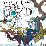 brane world - starlight-p, hatsune miku