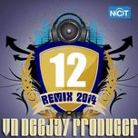 vn deejay producer 2014 (vol.12) - dj