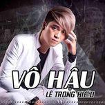 vo hau (single) - le trong hieu