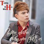 yeu nhieu chang yeu that ai (single) - truong khai minh