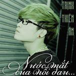 nuoc mat cua noi dau (single) - trinh thien an