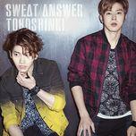 sweat / answer (japanese single) - dbsk