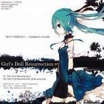 girl's doll resurrection (single) - lv.4, hatsune miku