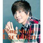 hong nhan bac phan (single) - tran nhat quang