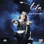 out of control (single) - tia hai chau