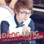 dang long - thai lan vien