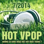 tuyen tap nhac hot v-pop nhaccuatui (7/2014) - v.a