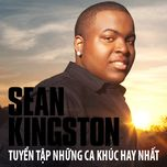 tuyen tap ca khuc hay nhat cua sean kingston - sean kingston