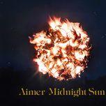 midnight sun - aimer