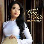 tinh cay va dat (mini album) - phuong thuy