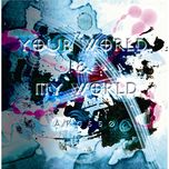 your world & my world - apg550, hatsune miku