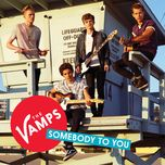 somebody to you (ep) - the vamps