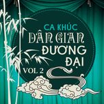 tuyen tap ca khuc dan gian duong dai (vol. 2) - v.a