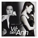 ve ben anh (single) - wanbi tuan anh, my tam