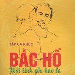 bac ho mot tinh yeu bao la (vol. 4) - thanh hoa (nsnd)