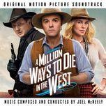 a million ways to die in the west ost - joel mcneely
