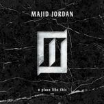 a place like this (ep) - majid jordan