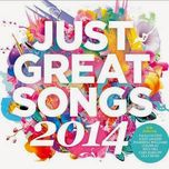 just great songs 2014 - v.a