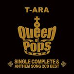 t-ara single complete best album queen of pops - t-ara