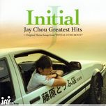initial j: jay chou's greatest hits + theme songs from initial d the movie - chau kiet luan (jay chou)