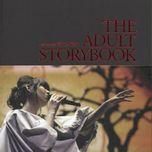 the adult storybook (live) - vuong nhuoc lam (joanna wang)