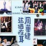 emil's live moment - chau hoa kien (wakin chau)