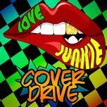 love junkie (single) - cover drive