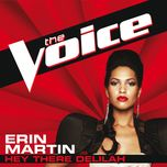hey there delilah (the voice performance) (single) - erin martin