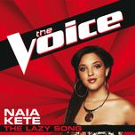 the lazy song (the voice performance) (single) - naia kete