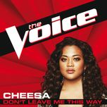 don't leave me this way (the voice performance) (single) - cheesa