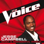 what a wonderful world (the voice performance) (single) - jesse campbell