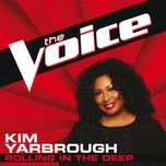 rolling in the deep (the voice performance) (single) - kim yarbrough