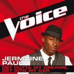 get outta my dreams, get into my car (the voice performance) (single) - jermaine paul