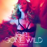 girl gone wild (remixes) - madonna