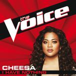 i have nothing (the voice performance) (single) - cheesa