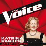 jar of hearts (the voice performance) (single) - katrina parker