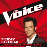 ...baby one more time (the voice performance) (single) - tony lucca