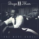 one more dance (single) - boyz ii men